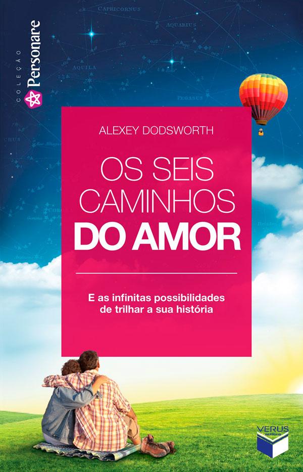 alexey_dodsworth-livro_os_seis_caminhos_amor.jpg